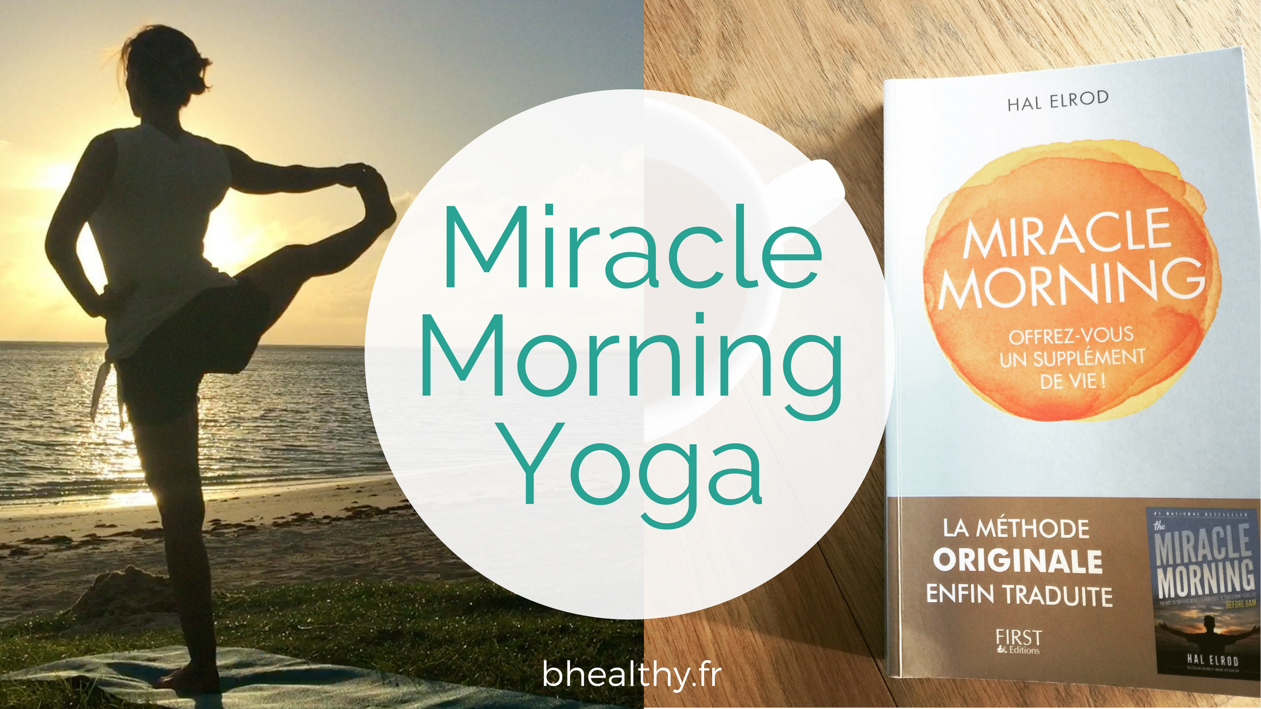 miracle morning yoga janvier